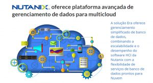 """Nutanix oferece plataforma avançada de gerenciamento de dados multicloud"""